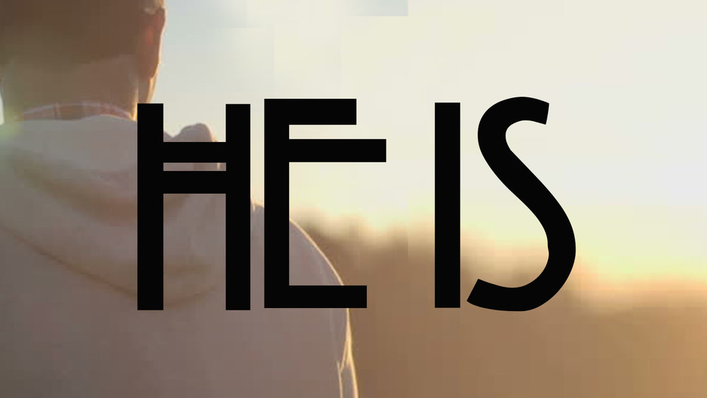 He Is (YouVersion).jpg