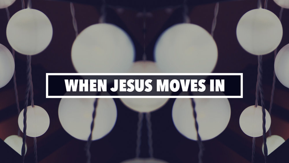 When Jesus Moves In (YouVersion).jpg
