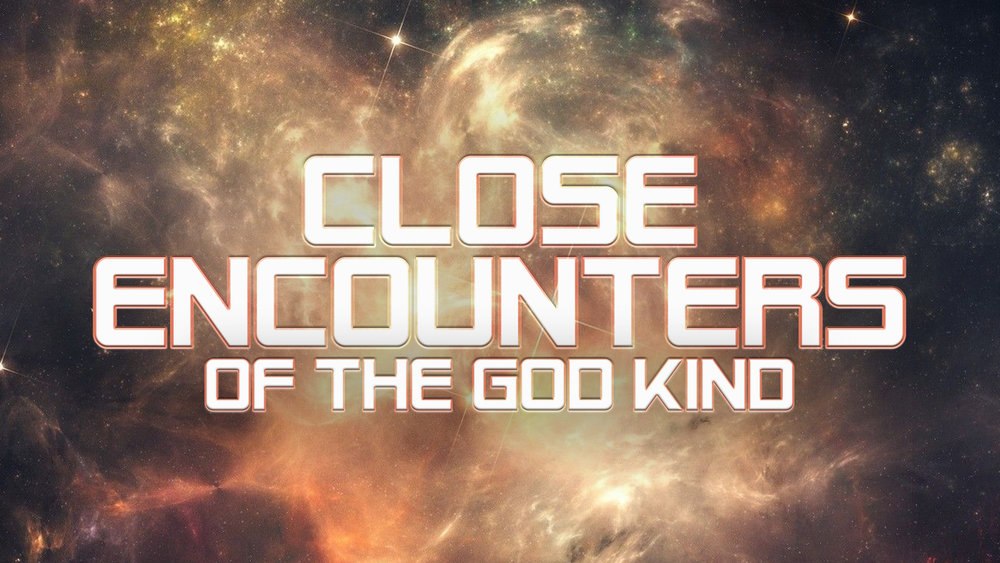 Close Encounters of the God Kind (YouVersion).jpg