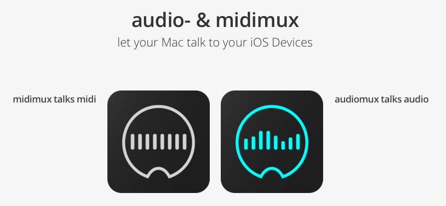 Easily Connect iOS Devices to Your Mac with AudioMux and MIDIMux