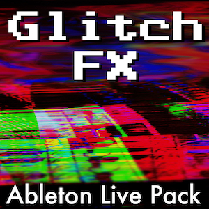 Glitch FX   Ableton Live Pack   When you want to destroy sounds! 25 Glitch FX Racks, 75 Dummy Tracks, and 1,875 tempo-synced automation clips. Perfect for all out destruction or subtle moving effects.