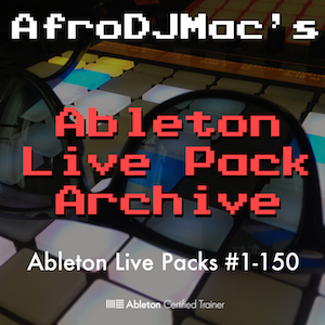 Ableton Live Pack Archive 1-150   The first 150 Ableton Live Packs created by AfroDJMac. These Live Packs cover just about every type of sound imaginable and will give you tons of musical inspiration. As new Packs are added to the collection, you will receive the update for free!