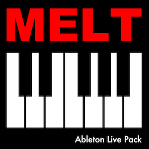 MELT Ableton Live Pack   MELT captures the warm, fuzzy, pitch-drifting, vibe of vintage analog synthesizers in a deep and powerful Ableton Live Instrument Rack.
