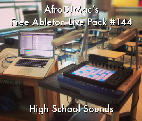 High School Sounds: Free Ableton Live Pack 144 — Brian Funk