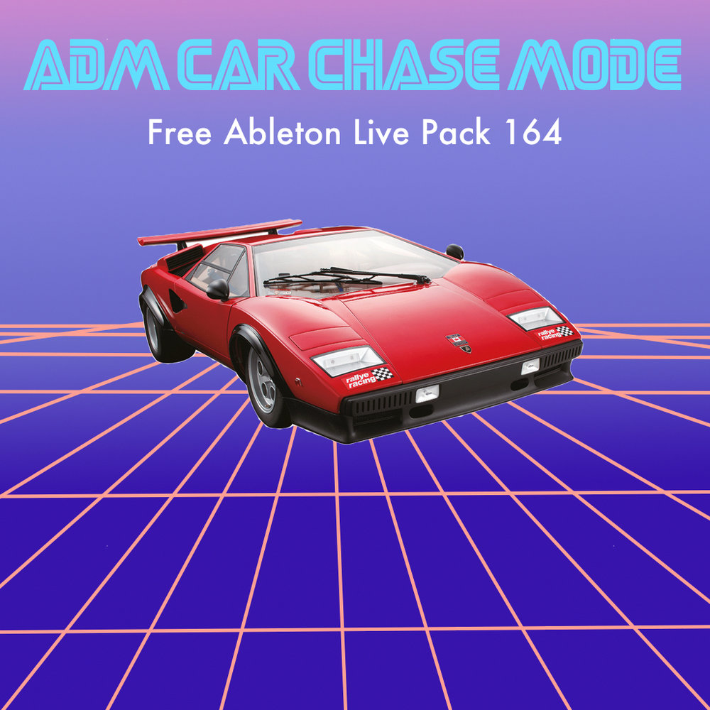 Free Ableton Live Pack 164: ADM Car Chase Mode — Brian Funk
