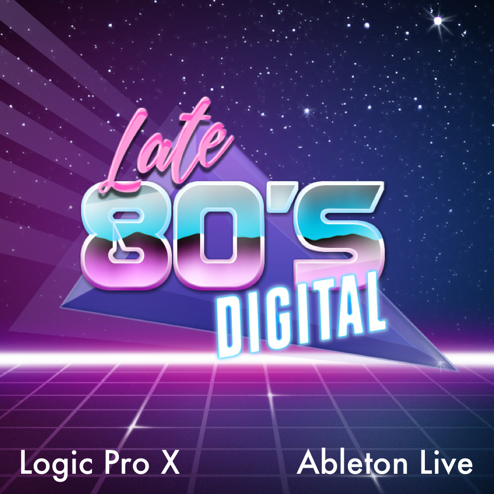 LATE 80's DIGITAL - Futuristic Sounds of the 80's for