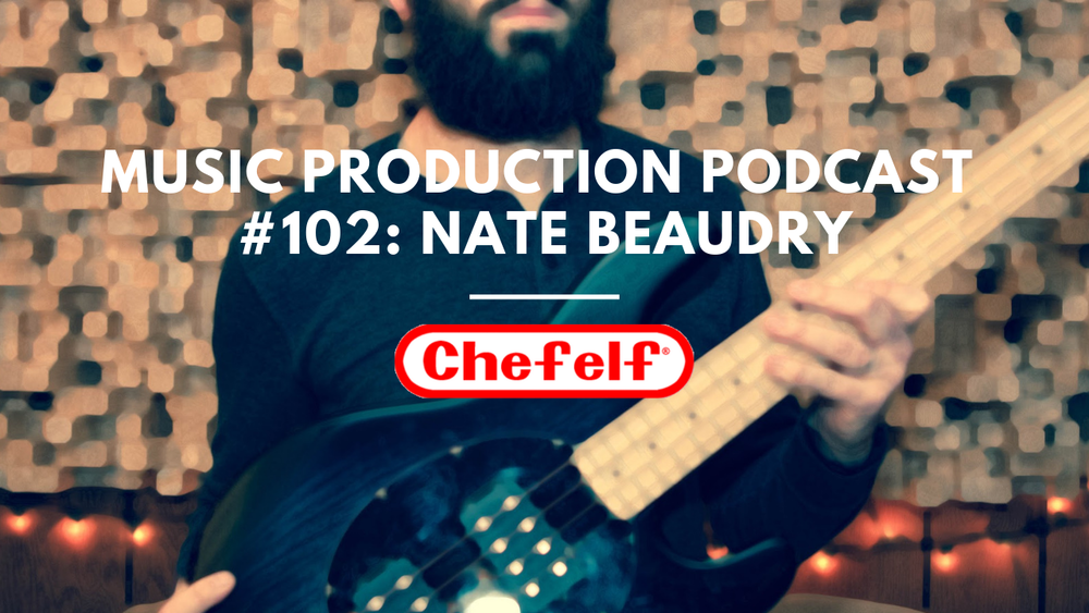 Music Production Podcast #102_ Nate Beaudry.png