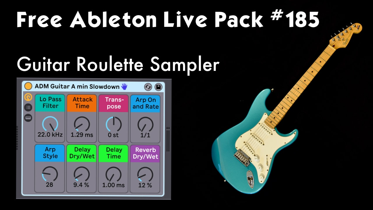 Try GUITAR ROULETTE: Free Ableton Live Pack #185 — Brian Funk
