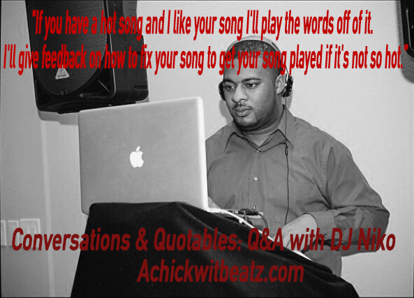 Conversations & Quotables: Q&A with DJ Niko