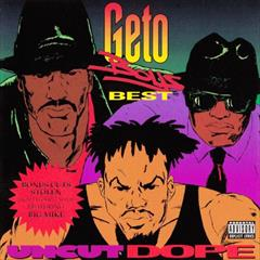 "November 3, 1992 Geto Boys dropped ""Uncut Dope: Geto Boys Best"""