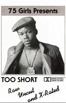 "November 4, 1986 Too $hort dropped ""Raw Uncut and X-Rated"""