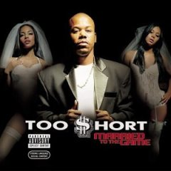"November 4, 2003 Too $hort dropped ""Married to the Game"""
