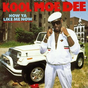 "November 6, 1987 Kool Moe Dee dropped ""How Ya Like Me Now"""