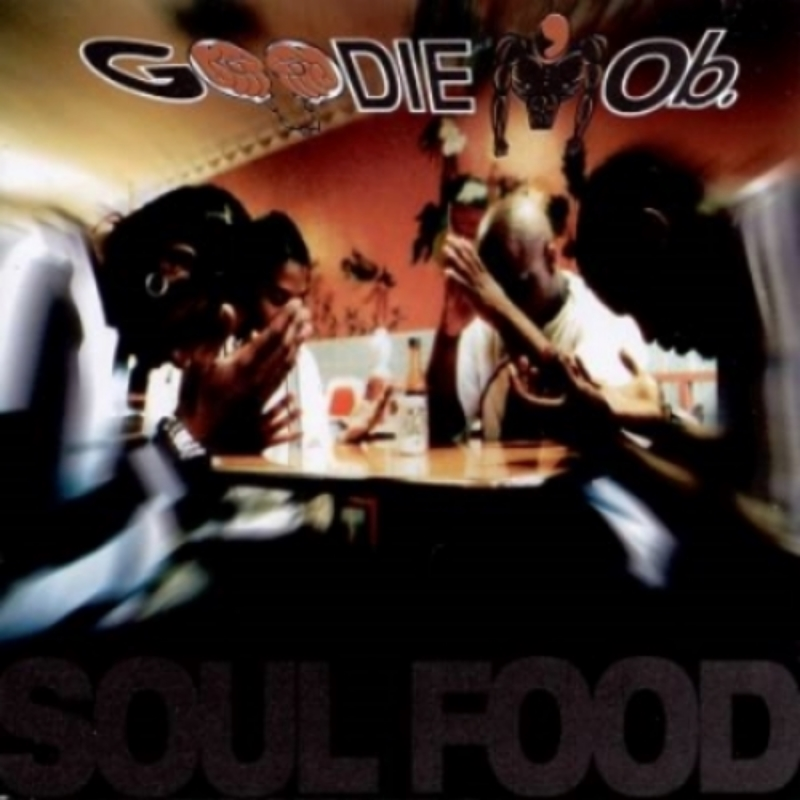 "November 7, 1995 Goodie Mob dropped ""Soul Food"""