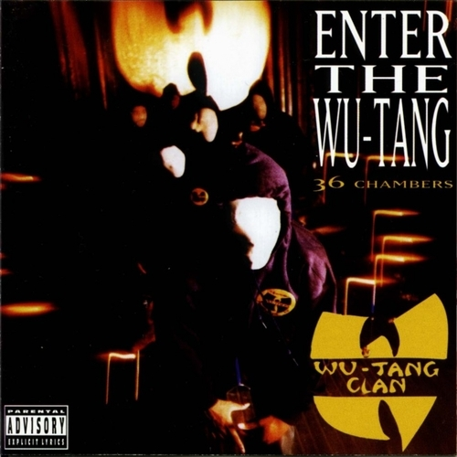 """Enter the Wu-Tang (36 Chambers)""- Wu-Tang Clan (1993)"