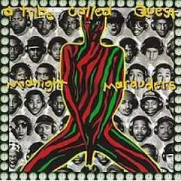 """Midnight Marauders""- A Tribe Called Quest (1993)"