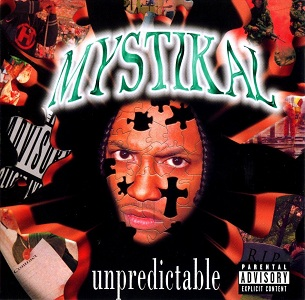 """Unpredictable""- Mystikal (1997)"