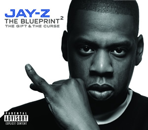"""The Blueprint²: The Gift & the Curse"" - Jay-Z (2002)"