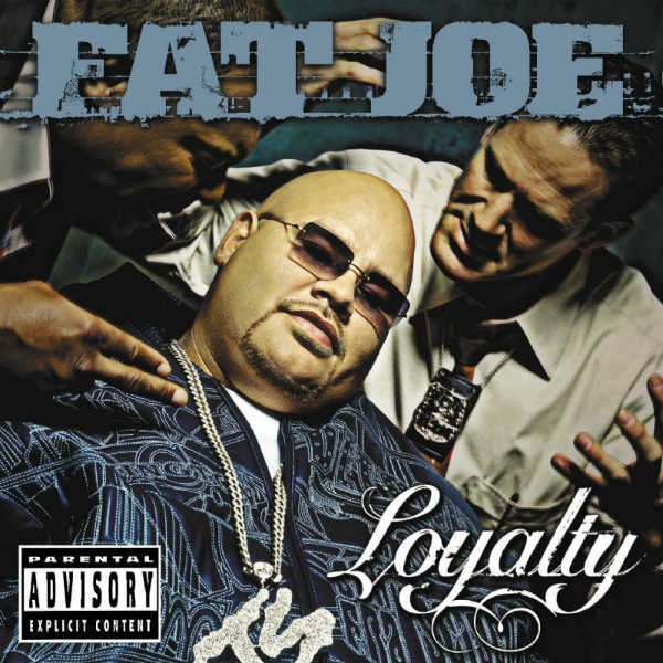 """Loyalty"" - Fat Joe (2002)"