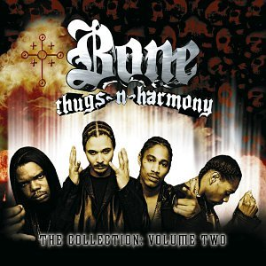 """The Collection: Volume Two"" - Bone Thugs-N-Harmony (2000)"