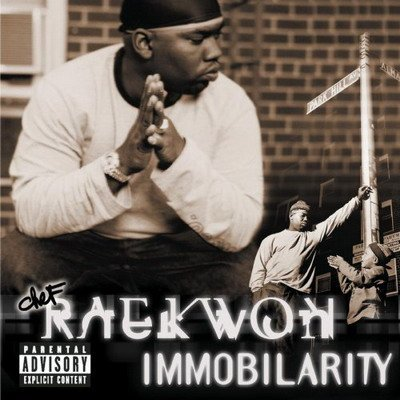 """Immobilarity"" - Raekwon (1999)"