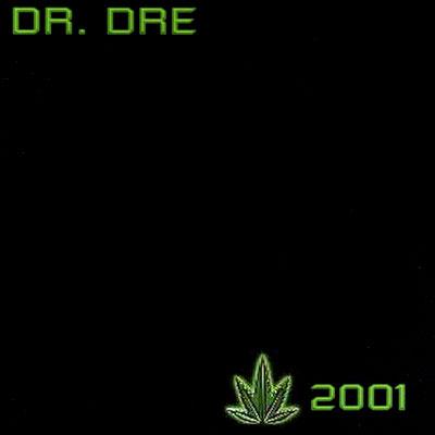"""2001"" - Dr. Dre (1999)"
