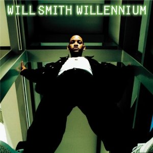 """Willennium"" - Will Smith (1999)"