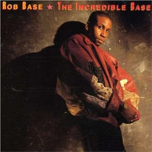 """The Incredible Base"" - Rob Base and DJ E-Z Rock (1989)"