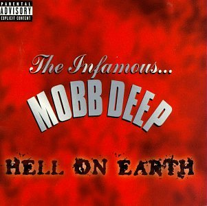 """Hell on Earth"" - Mobb Deep (1996)"