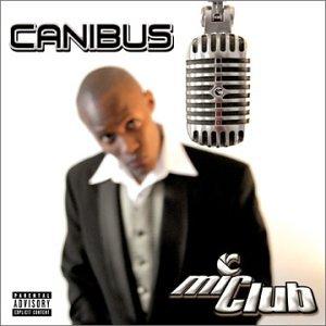 """""""Mic Club: The Curriculum"""" -Canibus(2002)"""