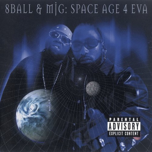 """Space Age 4 Eva"" - 8Ball & MJG (2000)"