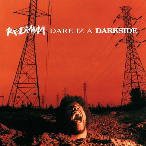 """Dare Iz a Darkside"" - Redman (1994)"