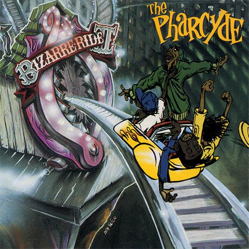 """Bizarre Ride II the Pharcyde"" - The Pharcyde (1992)"