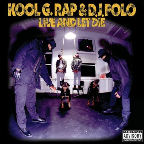 """Live and Let Die""- Kool G Rap (1992)"