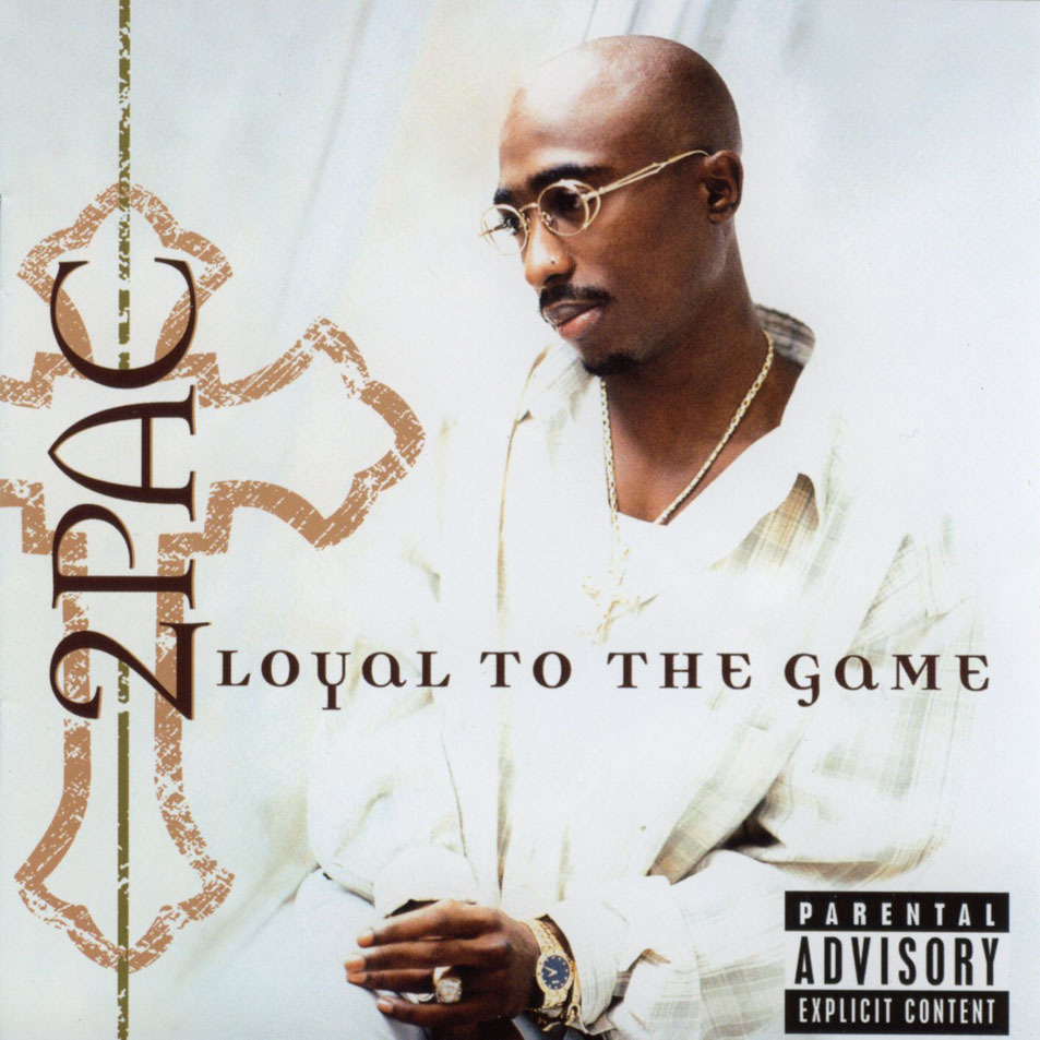 1373738915_2pac-Loyal-To-The-Game.jpg