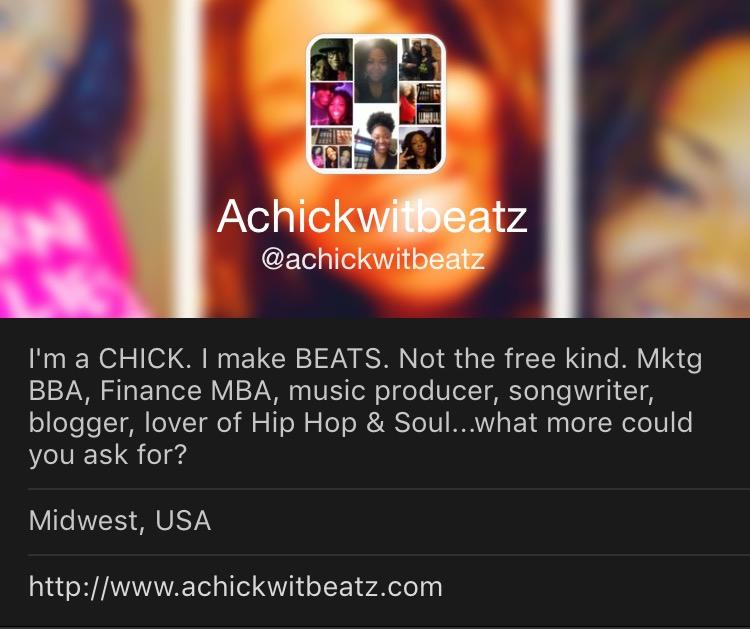 Achickwitbeatz Twitter Bio