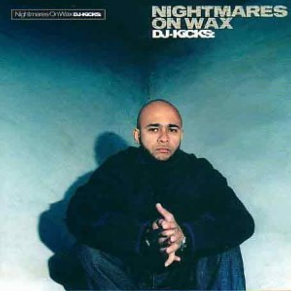 "November 2, 2000 Nightmares on Wax dropped ""DJ-Kicks: Nightmares on Wax"""