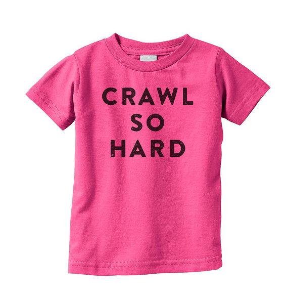 """""""Crawl So Hard"""" Hip Hop Baby Tee"""