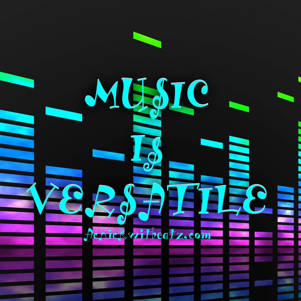 Music is versatile