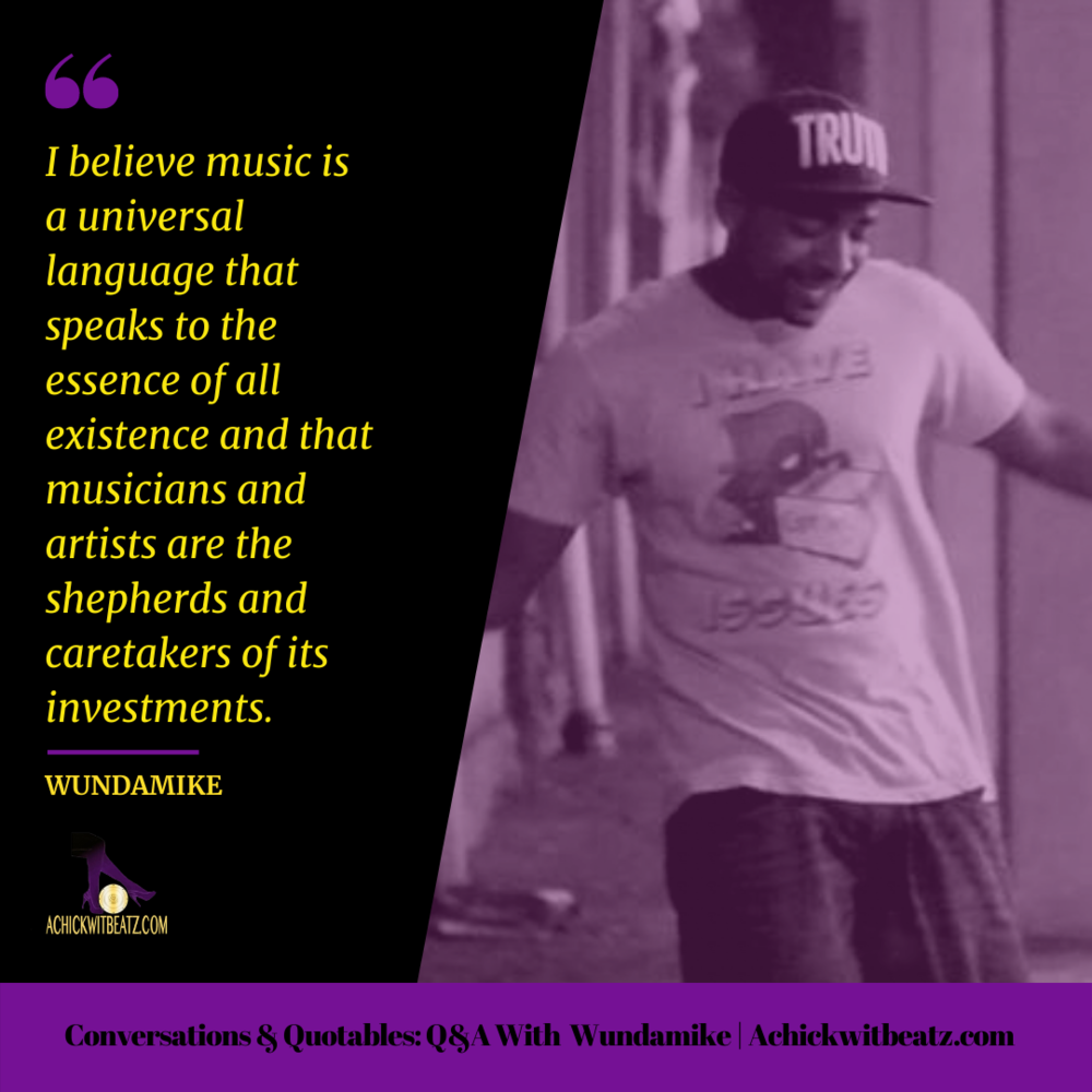 Conversations & Quotables: Q&A with Wundamike