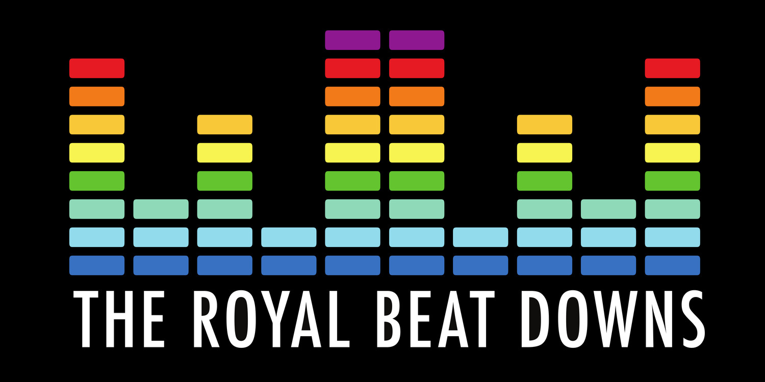 The Royal Beat Downs