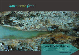 your true face by narelle carter-quinlan