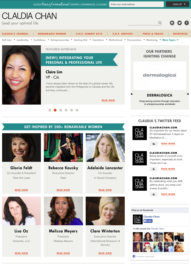 Featured in women's empowerment expert Claudia Chan's Remarkable Women Series along with female role models Arianna Huffington, Tory Burch and Zainab Salbi (November 2014)