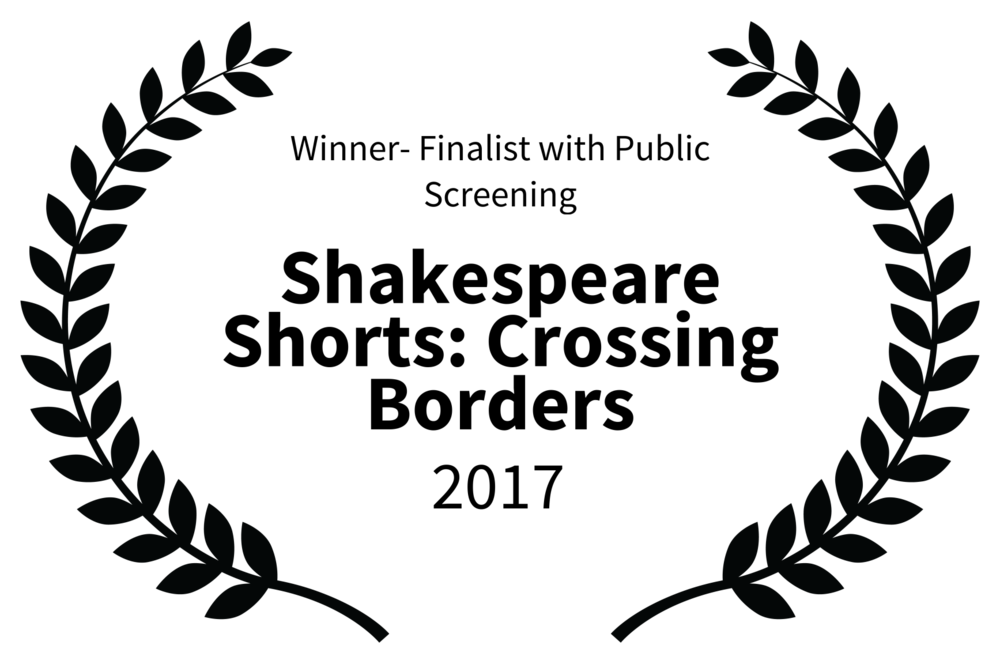 Winner- Finalist with Public Screening - Shakespeare Shorts Crossing Borders - 2017.png