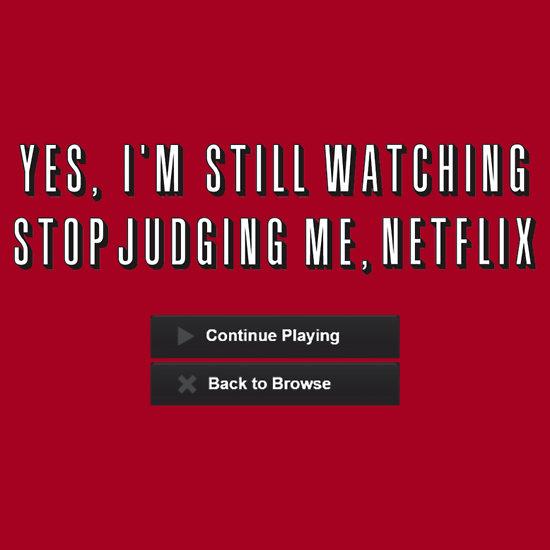 Stop Judging me Netflix
