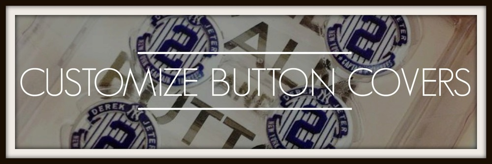 Custom Button Cvoers