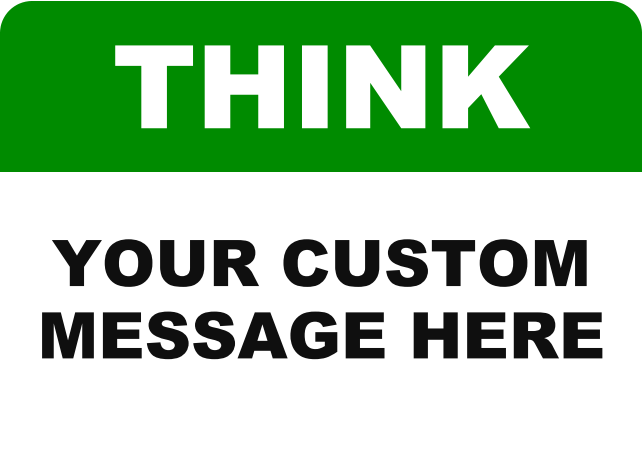 THINK CUSTOM MESSAGE.png
