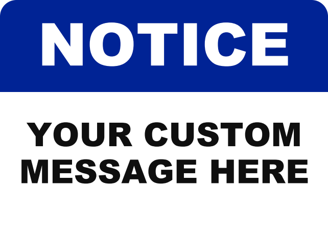 NOTICE CUSTOM MESSAGE.png