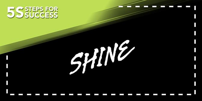 5S Banner - Shine