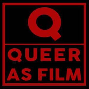 Queer as Film